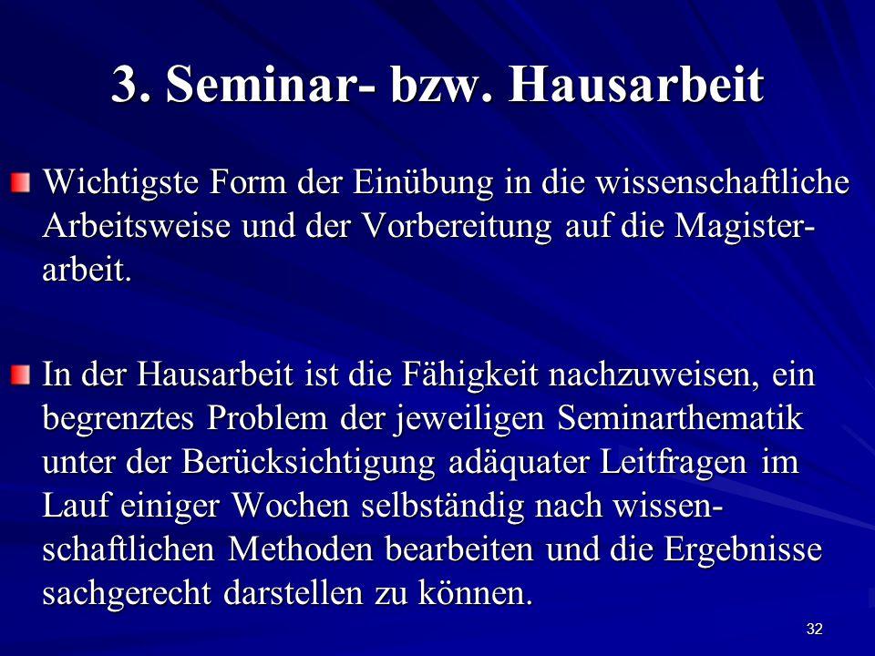 3. Seminar- bzw. Hausarbeit