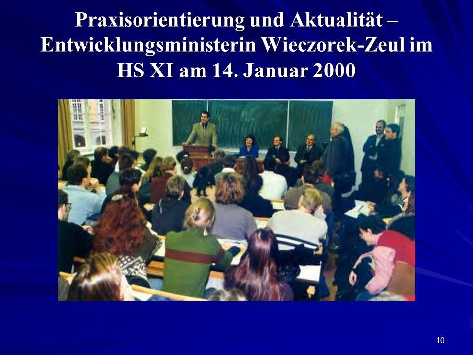 Praxisorientierung und Aktualität – Entwicklungsministerin Wieczorek-Zeul im HS XI am 14.