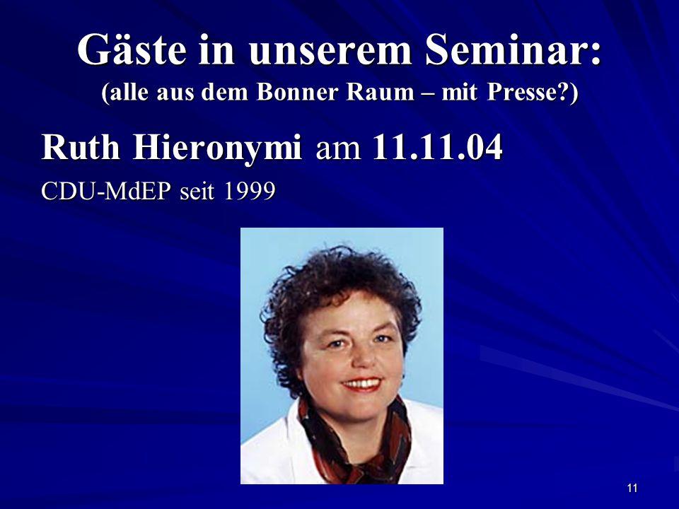 Gäste in unserem Seminar: (alle aus dem Bonner Raum – mit Presse )