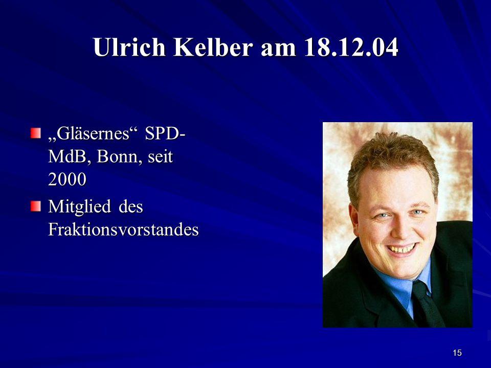 "Ulrich Kelber am 18.12.04 ""Gläsernes SPD-MdB, Bonn, seit 2000"