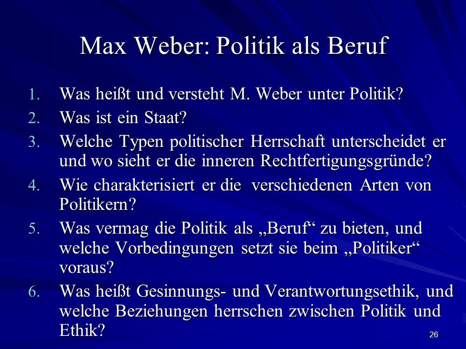 Max Weber: Politik als Beruf
