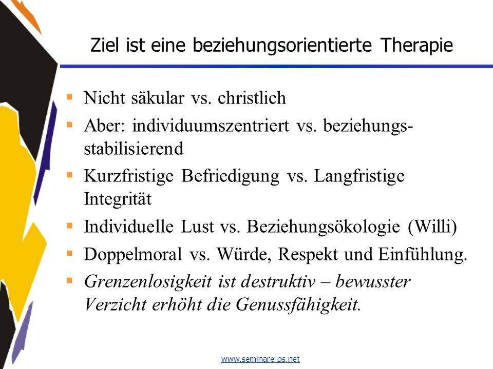 Ziel ist eine beziehungsorientierte Therapie