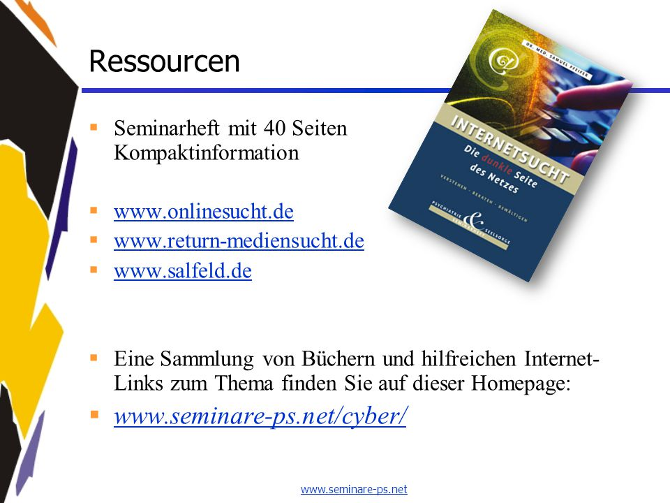 Ressourcen www.seminare-ps.net/cyber/