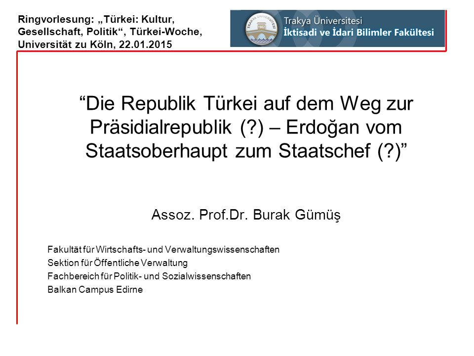 Assoz. Prof.Dr. Burak Gümüş