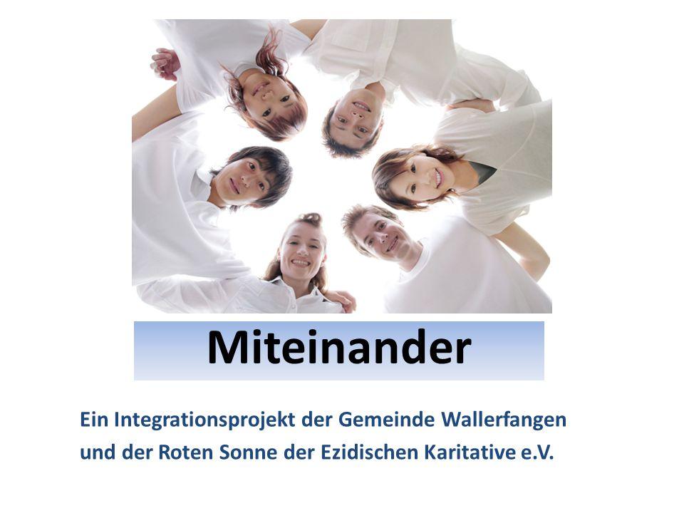 Miteinander Ein Integrationsprojekt der Gemeinde Wallerfangen