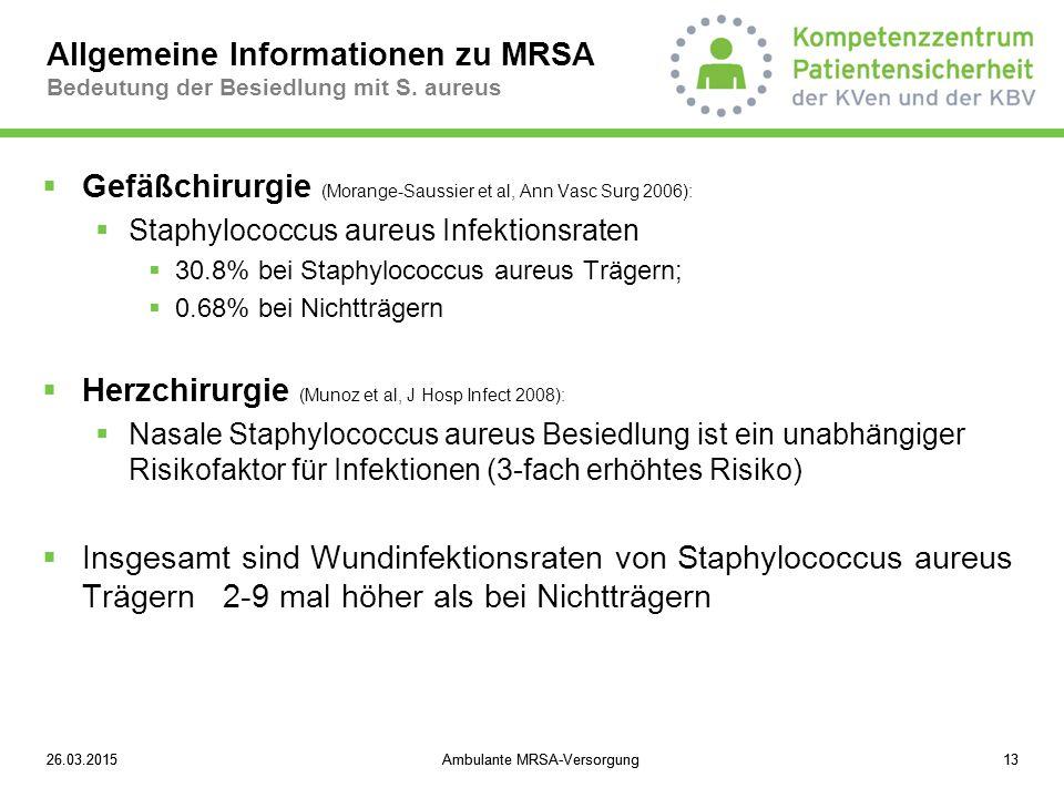 Gefäßchirurgie (Morange-Saussier et al, Ann Vasc Surg 2006):