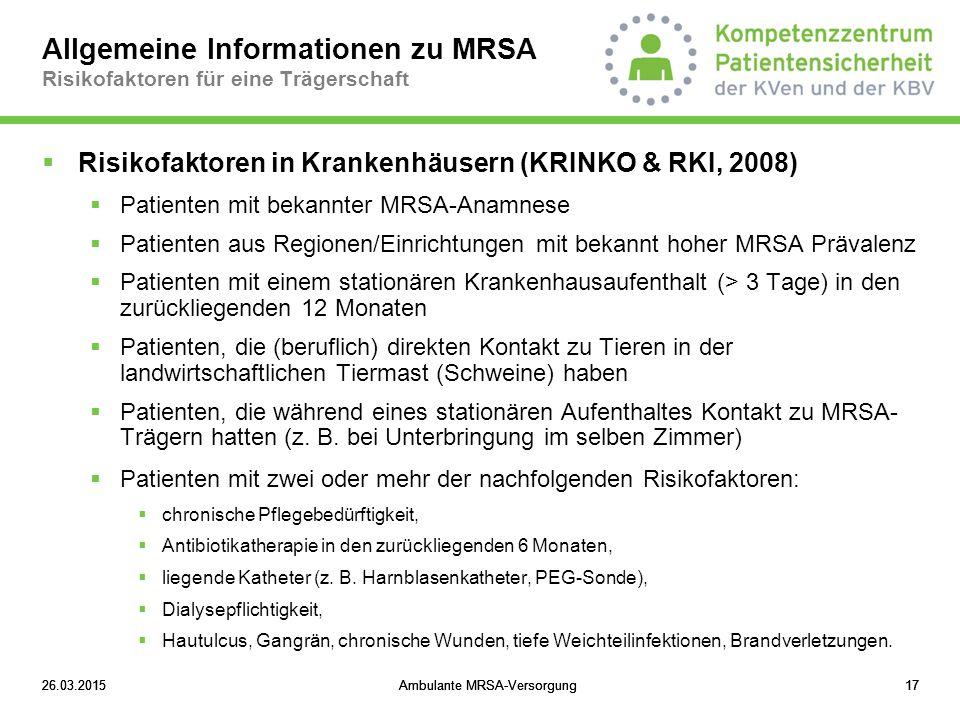 Allgemeine Informationen zu MRSA Risikofaktoren für eine Trägerschaft