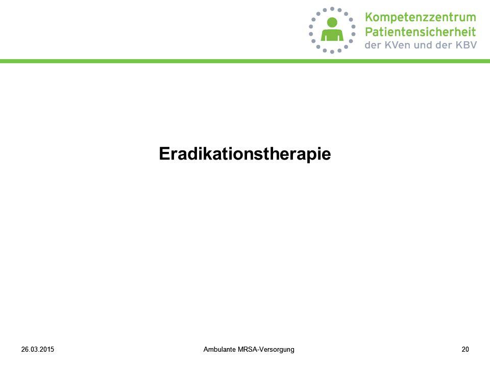 Eradikationstherapie
