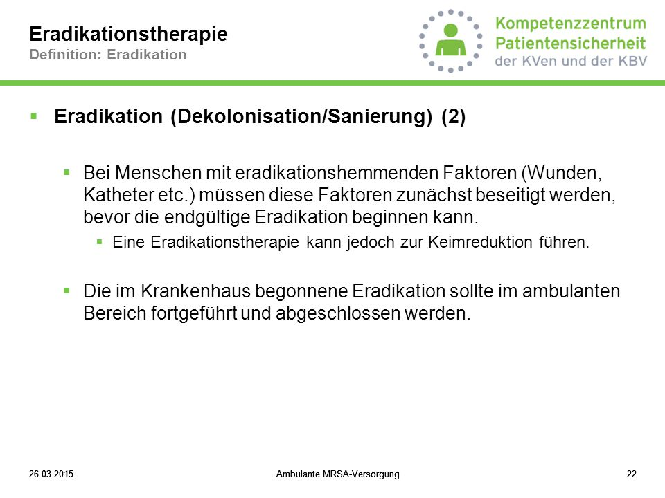 Eradikationstherapie Definition: Eradikation