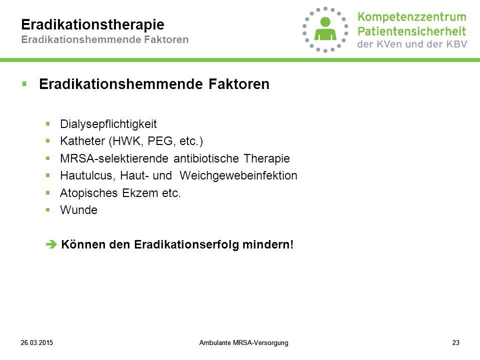 Eradikationstherapie Eradikationshemmende Faktoren