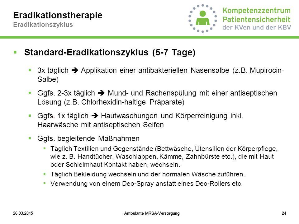 Eradikationstherapie Eradikationszyklus
