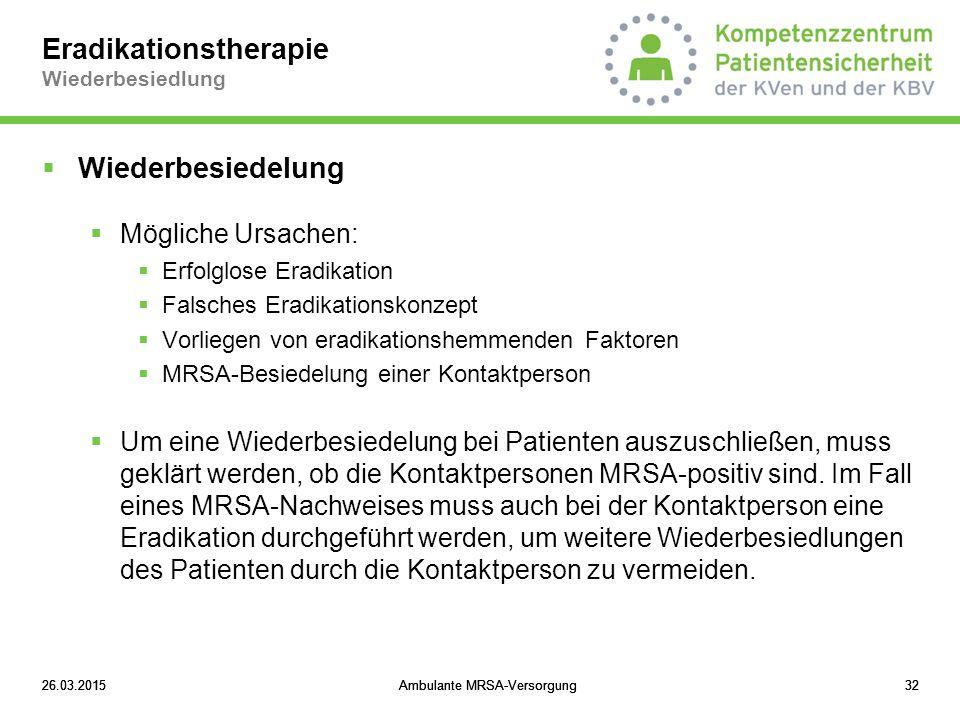 Eradikationstherapie Wiederbesiedlung