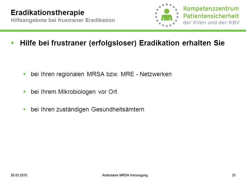 Eradikationstherapie Hilfsangebote bei frustraner Eradikation