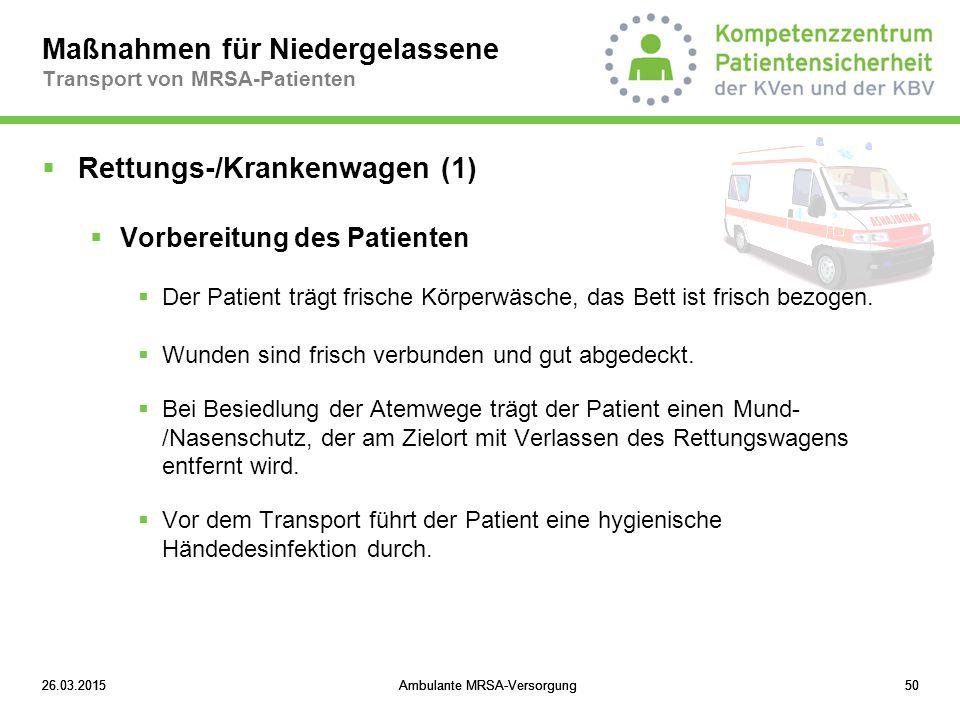Maßnahmen für Niedergelassene Transport von MRSA-Patienten