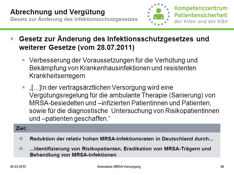Abrechnung und Vergütung Gesetz zur Änderung des Infektionsschutzgesetzes