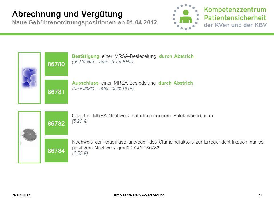Abrechnung und Vergütung Neue Gebührenordnungspositionen ab 01.04.2012