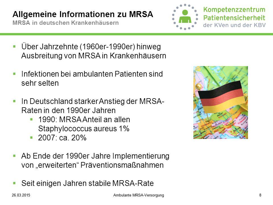 Allgemeine Informationen zu MRSA MRSA in deutschen Krankenhäusern