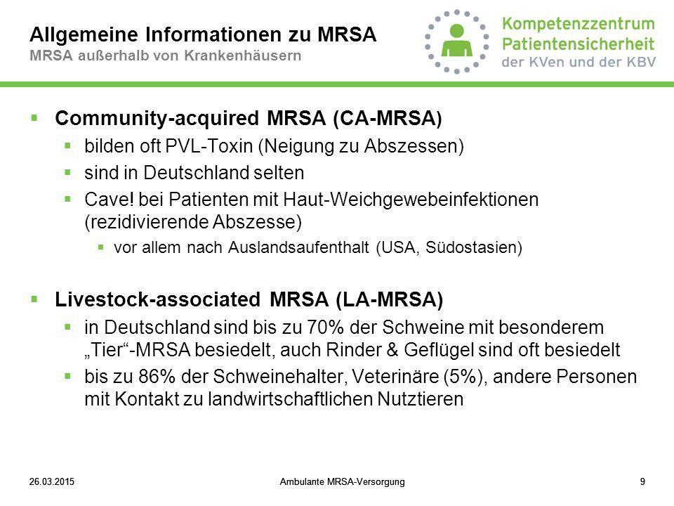 Allgemeine Informationen zu MRSA MRSA außerhalb von Krankenhäusern