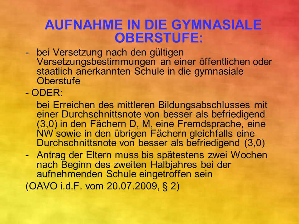 AUFNAHME IN DIE GYMNASIALE OBERSTUFE:
