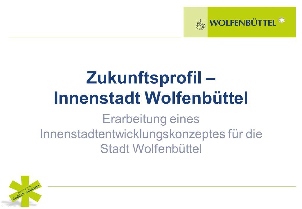 Zukunftsprofil – Innenstadt Wolfenbüttel