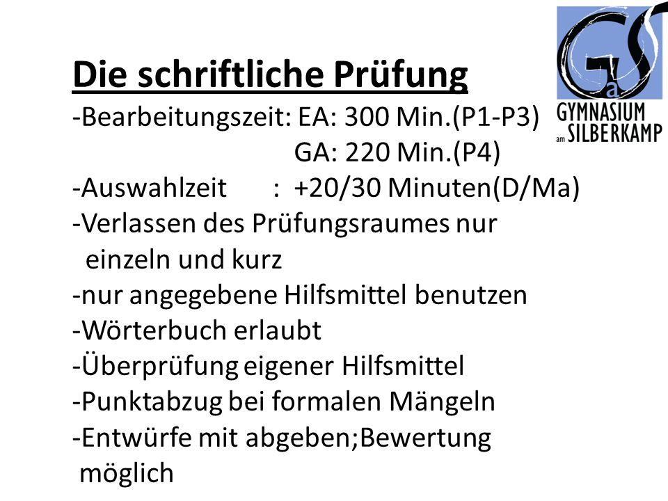 Die schriftliche Prüfung -Bearbeitungszeit: EA: 300 Min