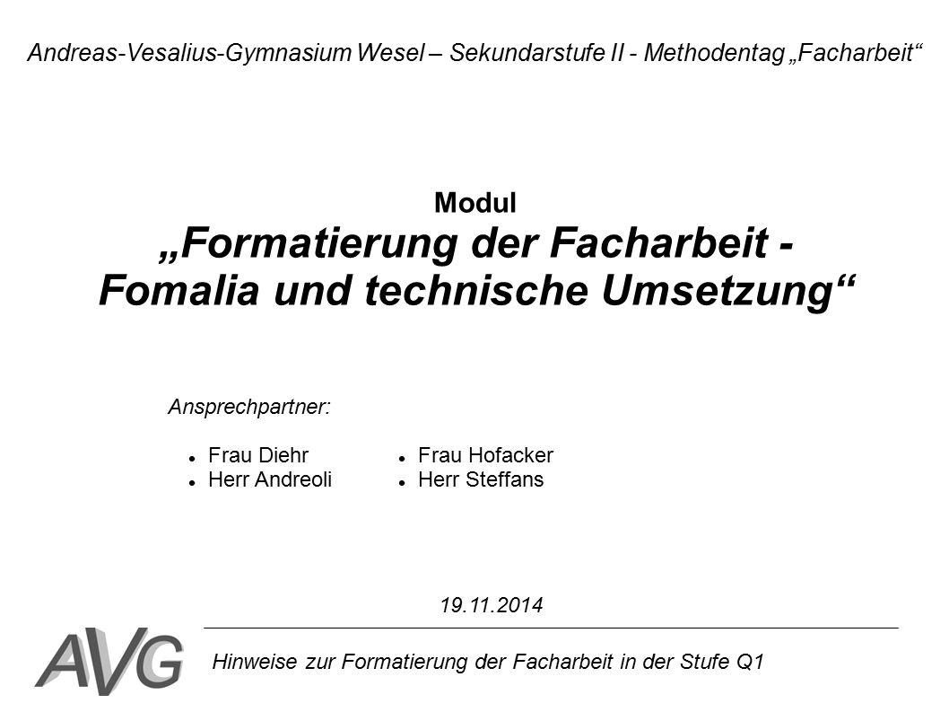 """""""Formatierung der Facharbeit - Fomalia und technische Umsetzung"""