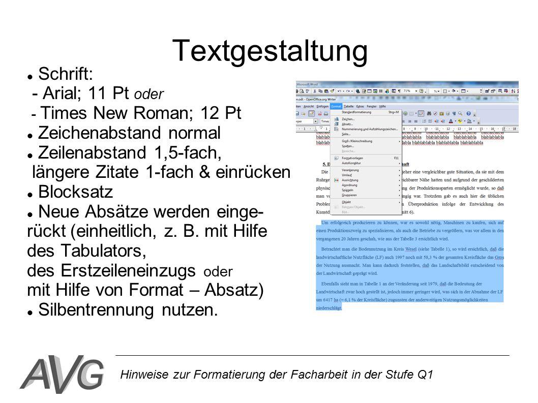 Textgestaltung Schrift: - Arial; 11 Pt oder Zeichenabstand normal