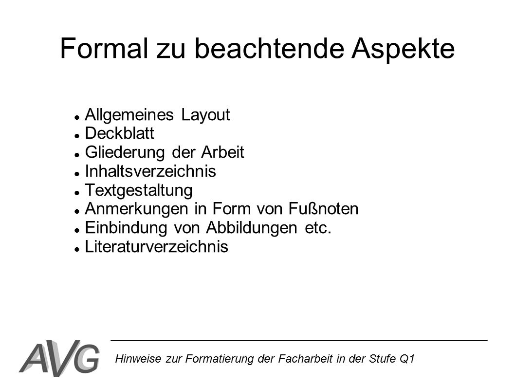 Formal zu beachtende Aspekte