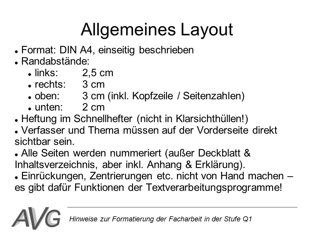Allgemeines Layout Format: DIN A4, einseitig beschrieben Randabstände: