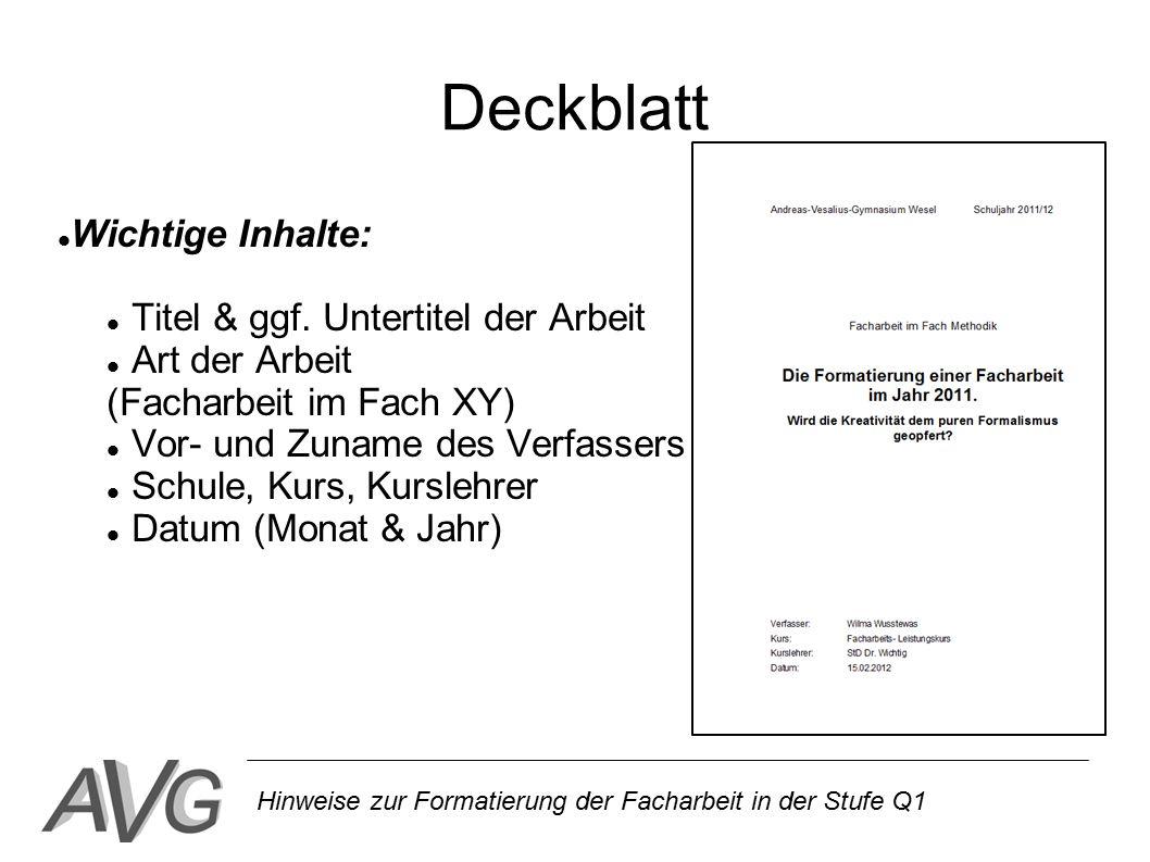Deckblatt Wichtige Inhalte: Titel & ggf. Untertitel der Arbeit