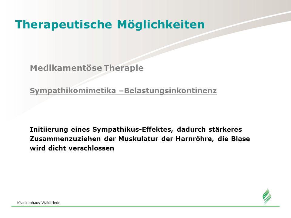Therapeutische Möglichkeiten