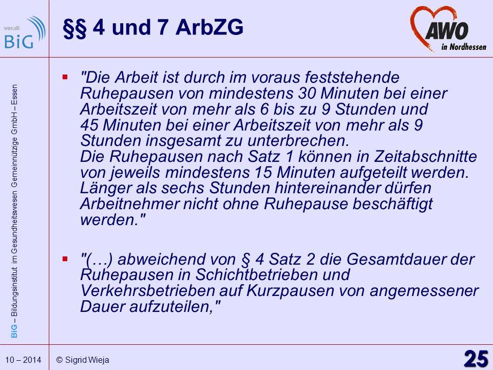 §§ 4 und 7 ArbZG