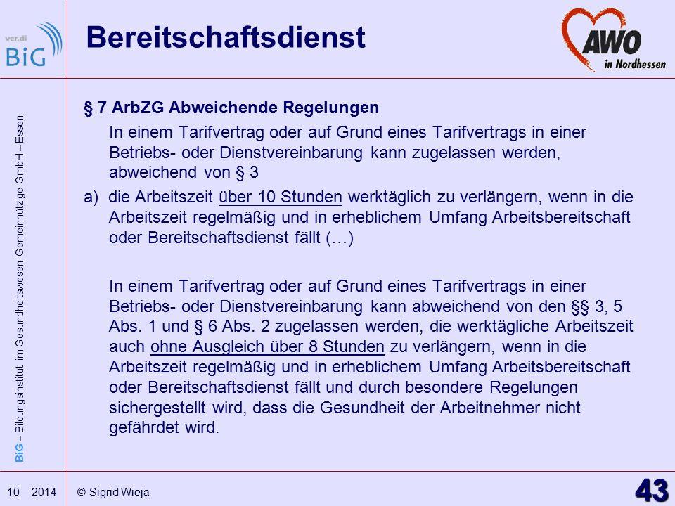 Bereitschaftsdienst § 7 ArbZG Abweichende Regelungen