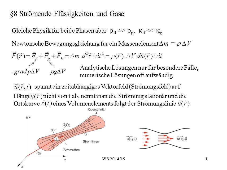 §8 Strömende Flüssigkeiten und Gase