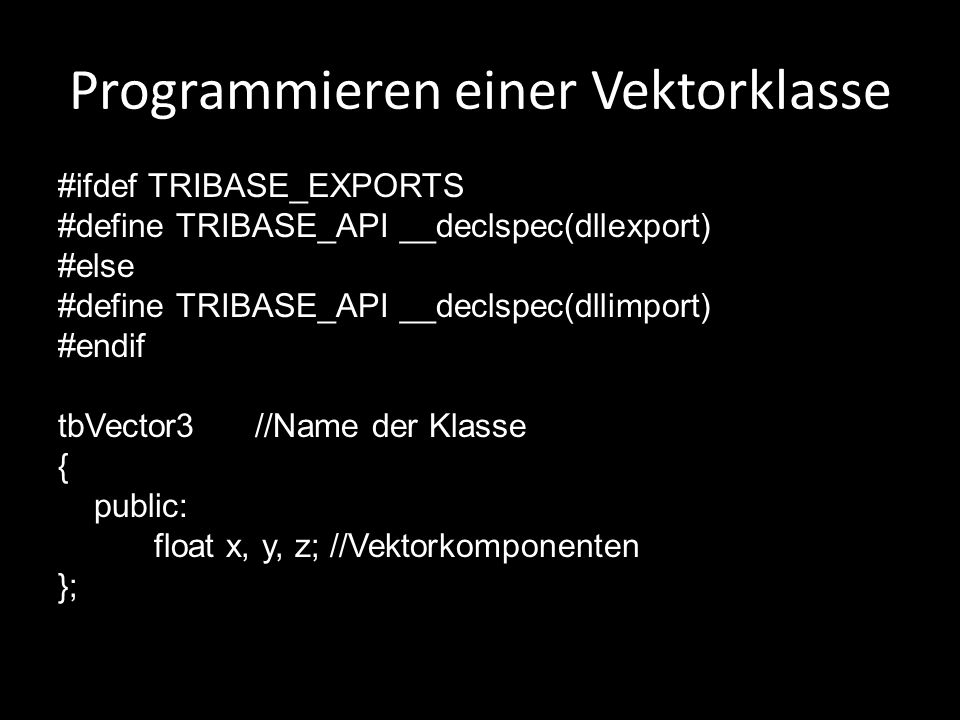 Programmieren einer Vektorklasse