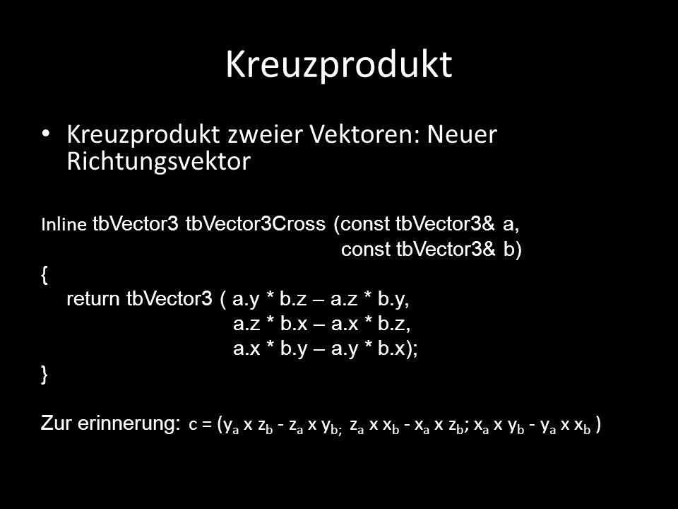 Kreuzprodukt Kreuzprodukt zweier Vektoren: Neuer Richtungsvektor