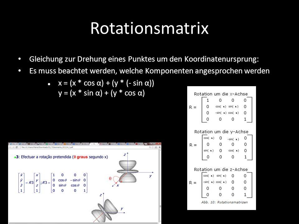 Rotationsmatrix Gleichung zur Drehung eines Punktes um den Koordinatenursprung: Es muss beachtet werden, welche Komponenten angesprochen werden.