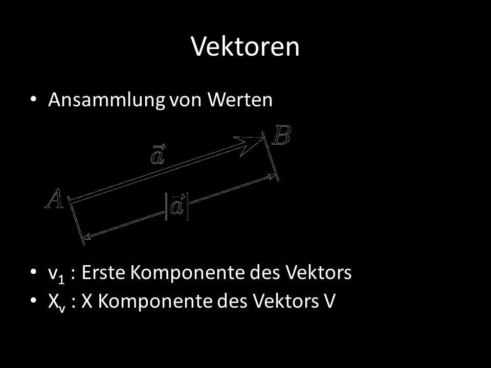 Vektoren Ansammlung von Werten v1 : Erste Komponente des Vektors