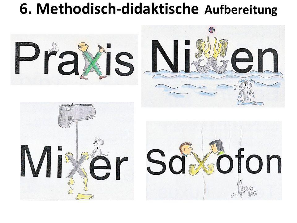 6. Methodisch-didaktische Aufbereitung