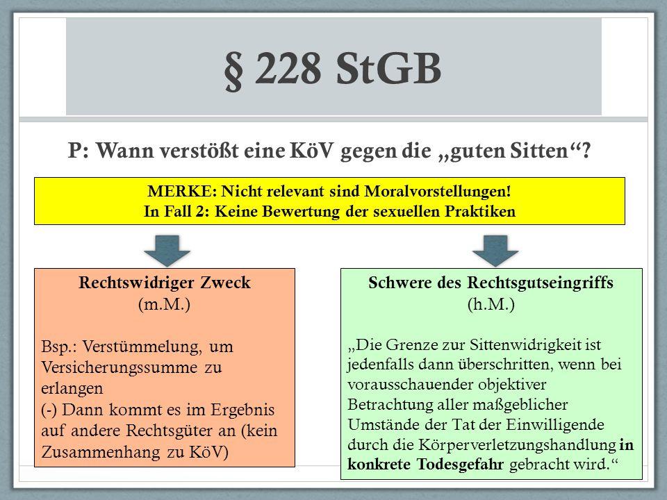 """§ 228 StGB P: Wann verstößt eine KöV gegen die """"guten Sitten"""