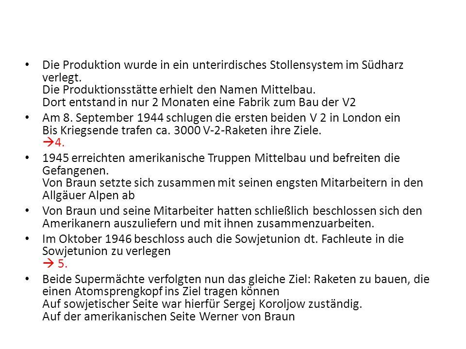 Die Produktion wurde in ein unterirdisches Stollensystem im Südharz verlegt. Die Produktionsstätte erhielt den Namen Mittelbau. Dort entstand in nur 2 Monaten eine Fabrik zum Bau der V2