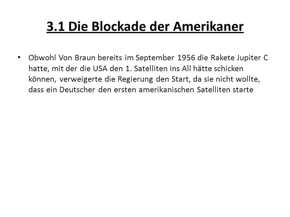3.1 Die Blockade der Amerikaner