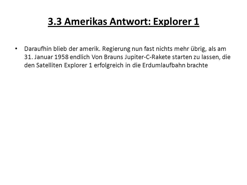 3.3 Amerikas Antwort: Explorer 1