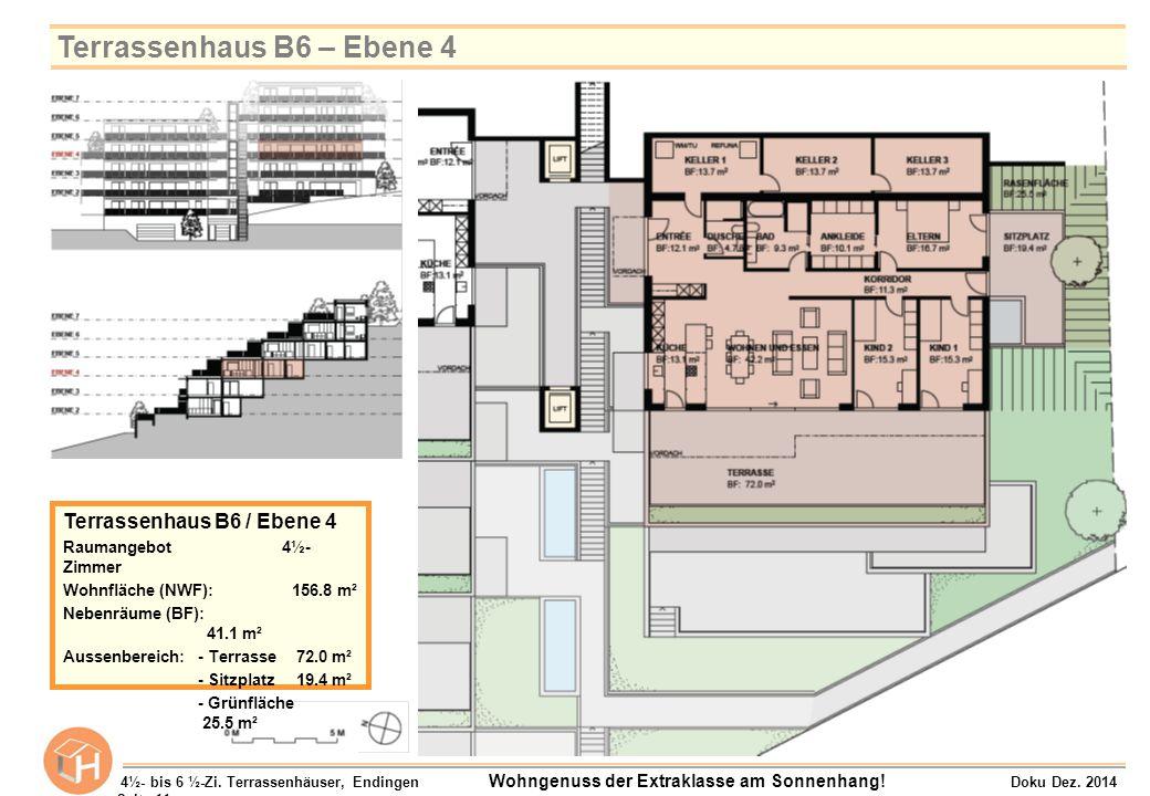 Terrassenhaus B6 – Ebene 4