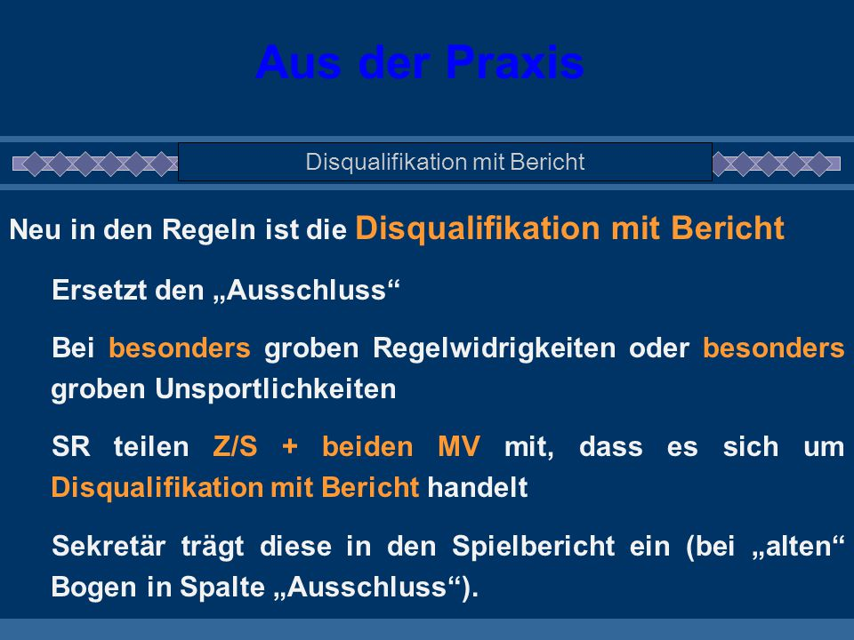 Disqualifikation mit Bericht