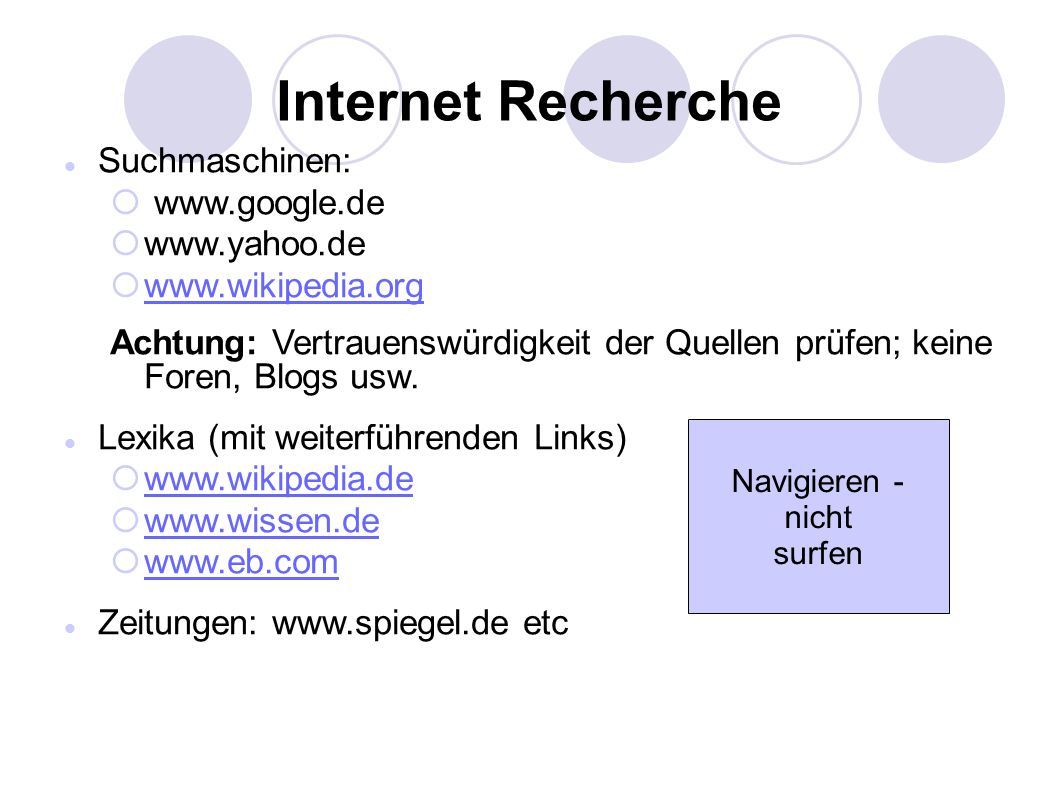 Internet Recherche Suchmaschinen: www.google.de www.yahoo.de