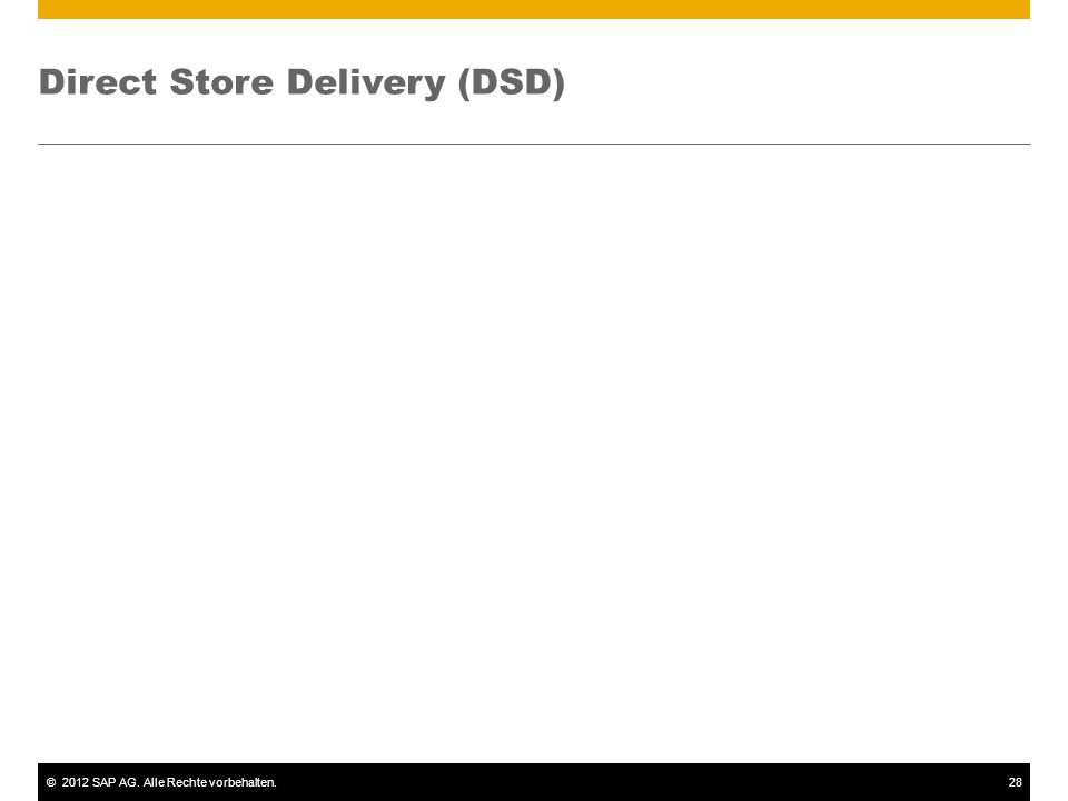 Direct Store Delivery (DSD)