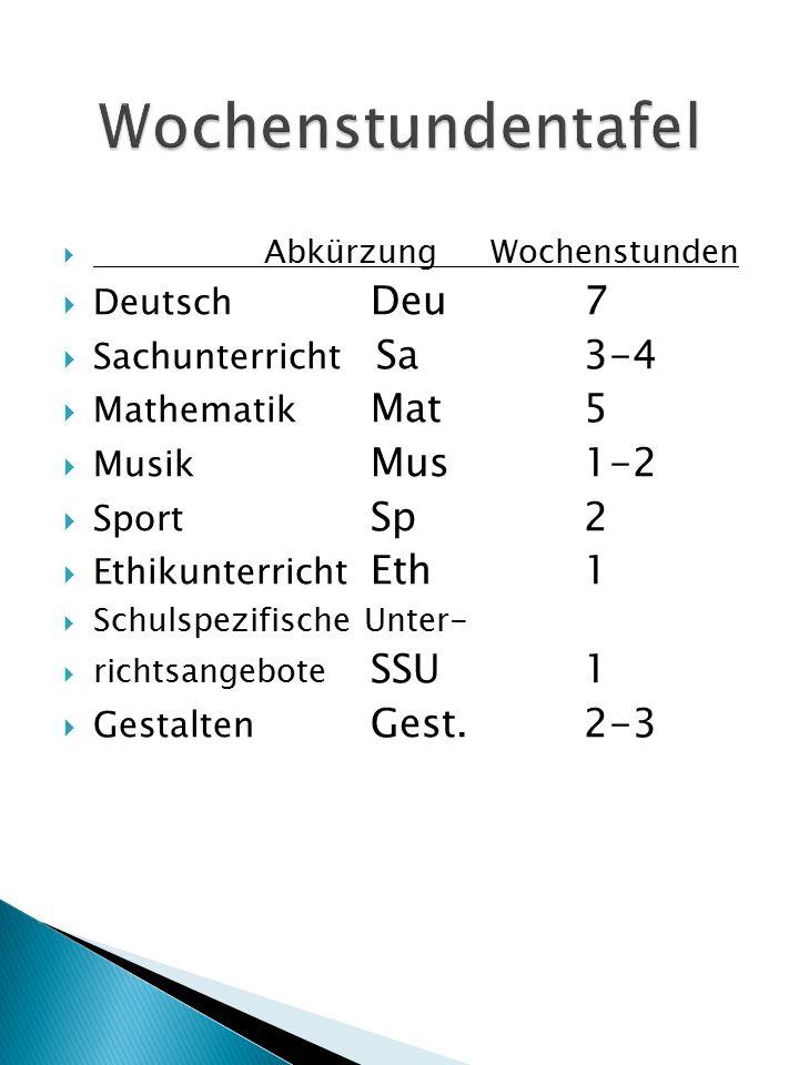 Wochenstundentafel Deutsch Deu 7 Sachunterricht Sa 3-4