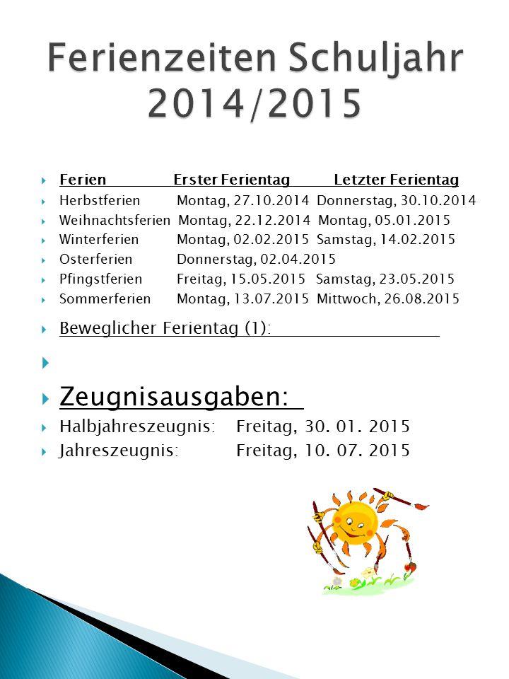 Ferienzeiten Schuljahr 2014/2015