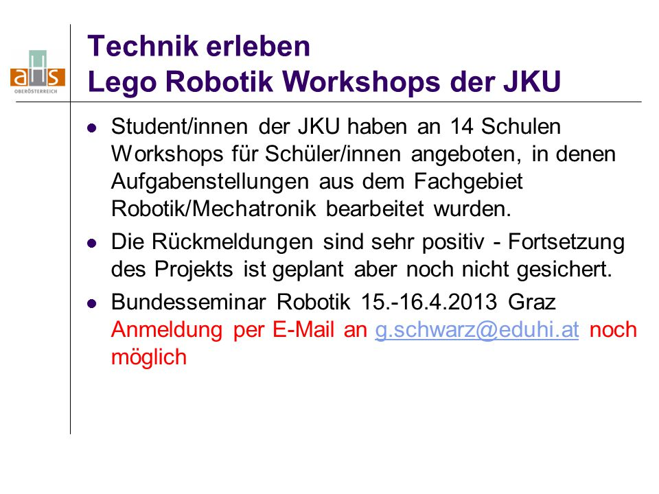 Technik erleben Lego Robotik Workshops der JKU